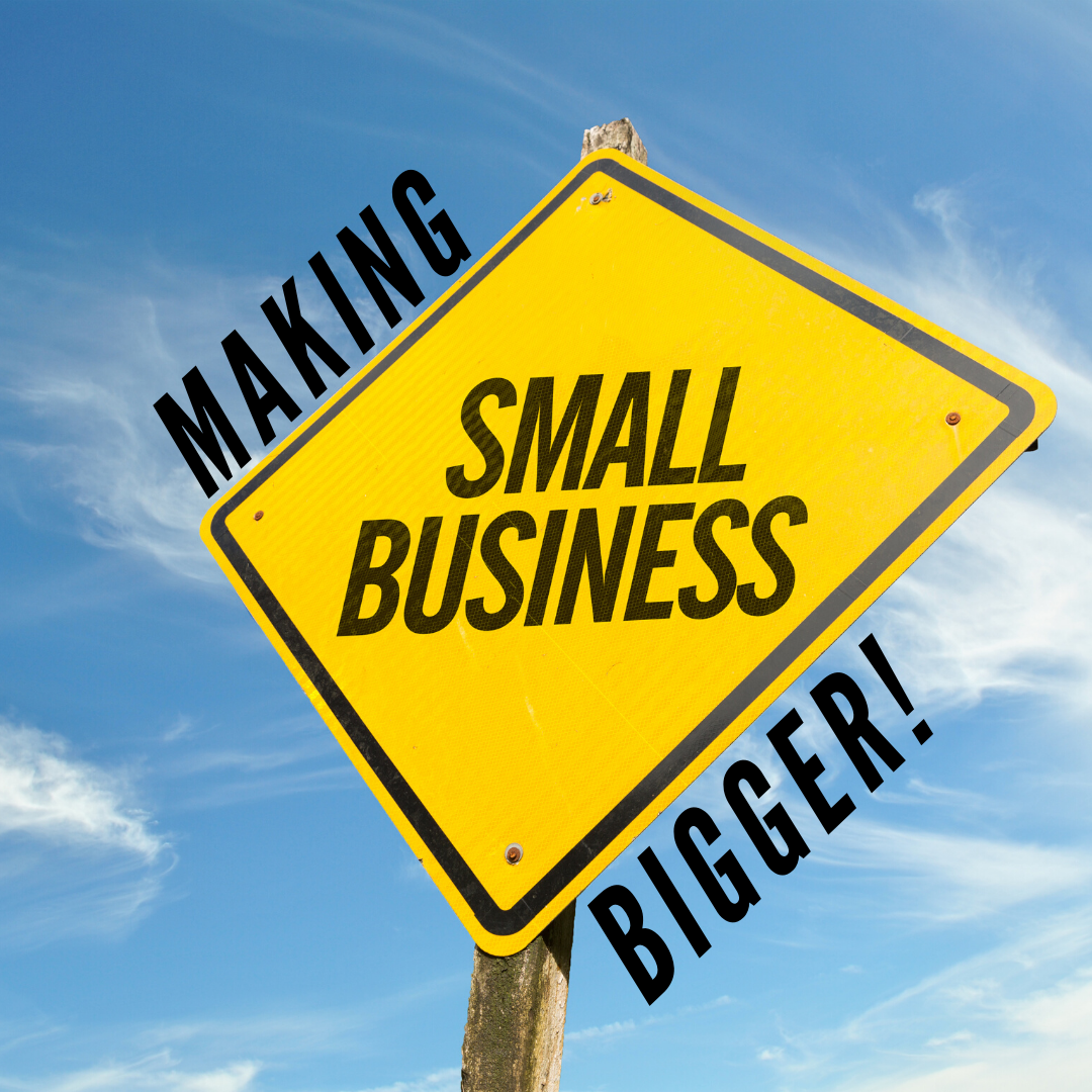 Making small business bigger